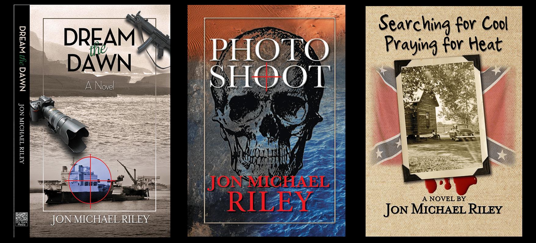 Photographer to Novelist ~ Introducing Jon Michael Riley